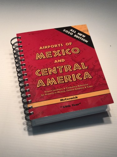 2020 Edition, Airports of Mexico, Central America, and Cuba Guide Book.