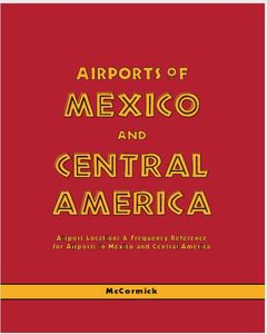 Airports Of Mexico And Central America 23rd Edition.